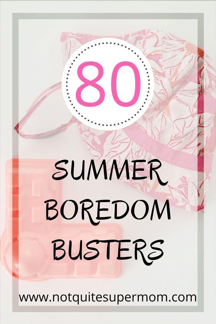 80 Boredom Busters For Kids (Plus Free Prinable Checklist ...