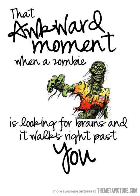 Zombies Eat Justin Bieber Http Www Amazon Com Dp B00b7yjwt8 Zombie Humor Friday Humor Funny Quotes