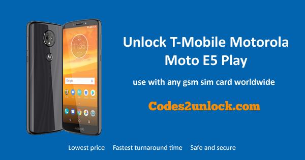 How To Unlock T Mobile Motorola Moto E5 Play Easily Motorola Unlock Moto