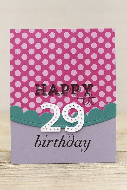 Happy 29th Birthday Card By Erin Lincoln For Papertrey Ink June