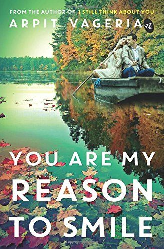 You are my reason to smile by arpit vageria book reviews your are my reason to smile by arpit vageria book review buy online fandeluxe Image collections