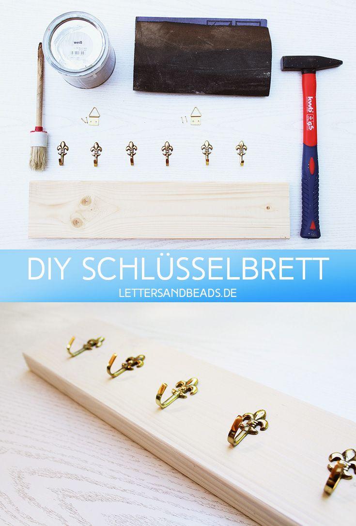 diy: super einfaches schlüsselbrett | diy | organisieren | pinterest