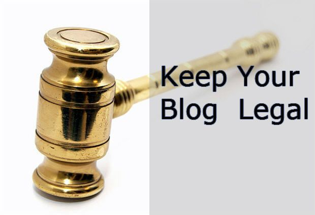 As a Blogger What Legal Details Should You Be Aware Of ?