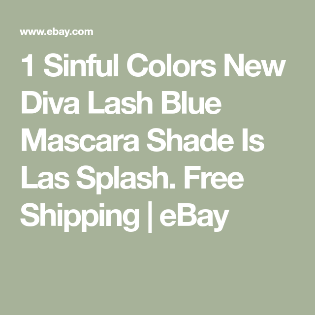 5c615e1c69a 1 Sinful Colors New Diva Lash Blue Mascara Shade Is Las Splash. Free  Shipping | eBay