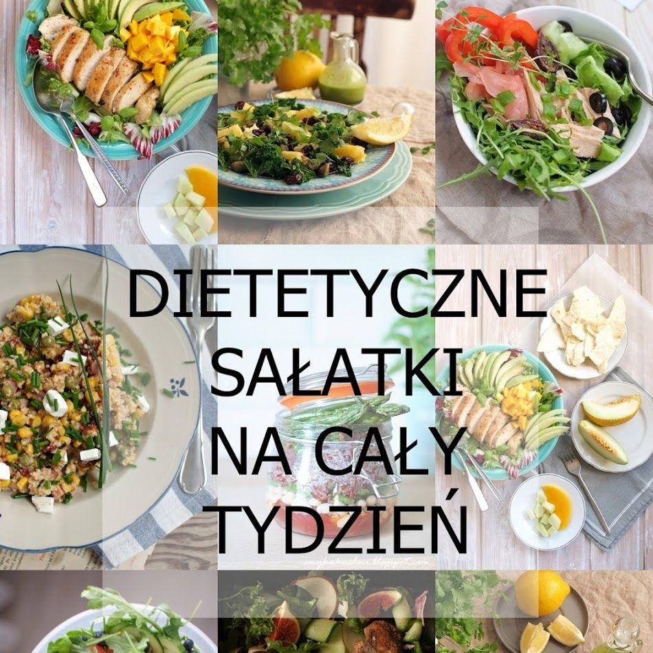 Zestaw Dietetycznych Salatek Na Caly Tydzien With Images