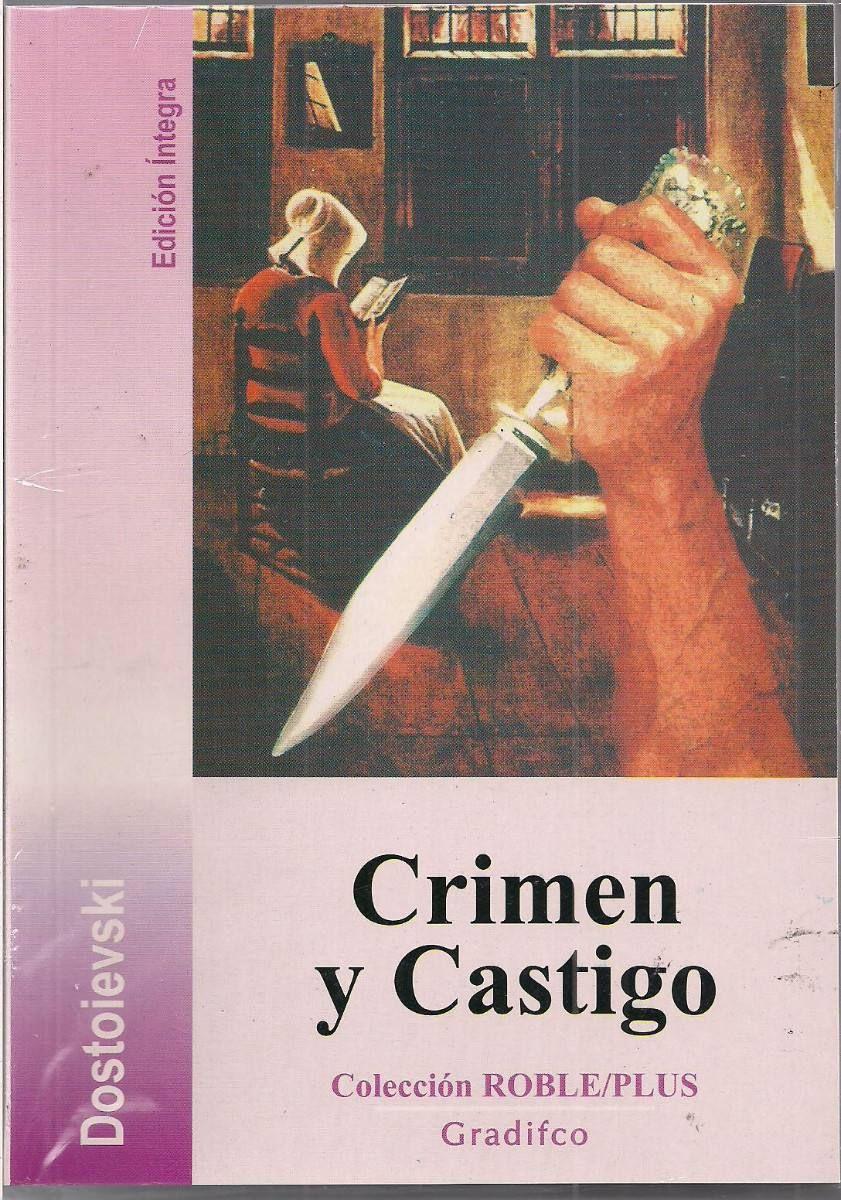 Dostoyevski Fiódor Crimen Y Castigo Crimen Y Castigo Castigo Libros Recomendados