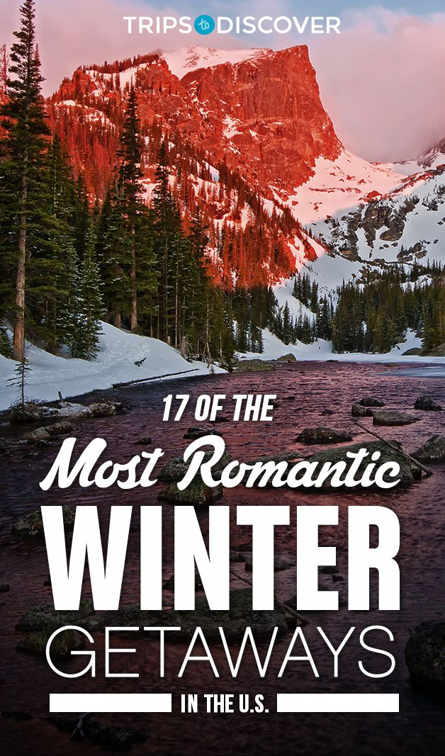 Winter travel ideas romantic weekend getaways for couples