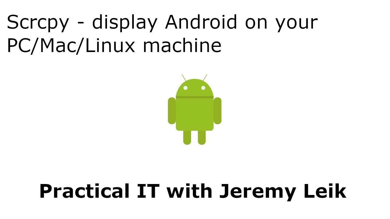 Scrcpy View Your Android Device On Your Comptuer Blog Categories Linux Science And Technology