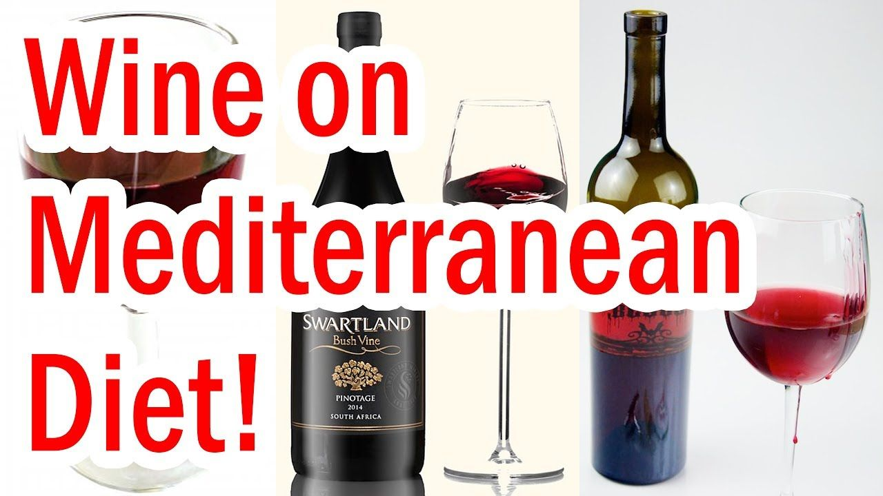 Can You Drink Wine On The Mediterranean Diet Mediterranean Diet Food List Mediterranean Diet Recipes Mediterranean Diet