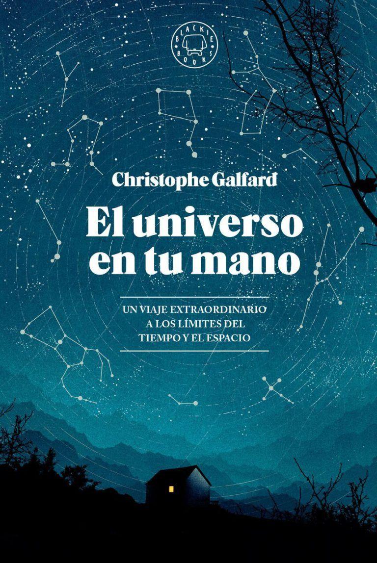 El Universo En Tu Mano Christophe Galfard Libros Cientificos Libros De Leer Listas De Libros