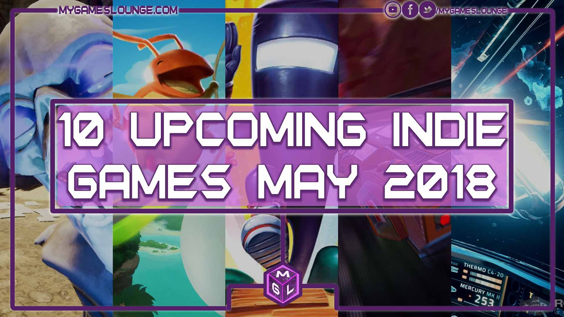 10 Best Indie Games May 2018 (PS4, XB1, PC