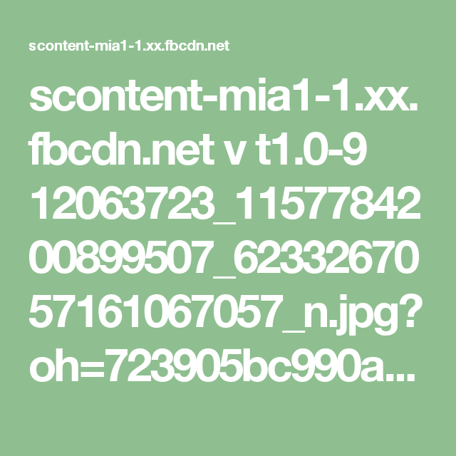 scontent-mia1-1.xx.fbcdn.net v t1.0-9 12063723_1157784200899507_6233267057161067057_n.jpg?oh=723905bc990acd5cbea55c58501b157f&oe=57B2C3DF