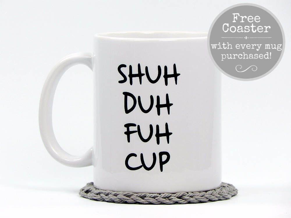 Connu STFU, Shut The Fuck Up, Fuck Coffee Mug, Funny Coffee Mug, Funny  TJ08