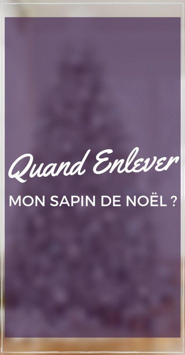 Quand Enlever Son Sapin de Noël  http://www.homelisty.com/quand-enlever-son-sapin-de-noel/