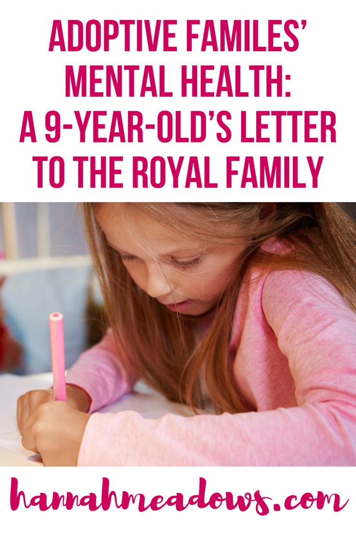 Adoptive Families Mental Health A YearOldS Letter To The Royal