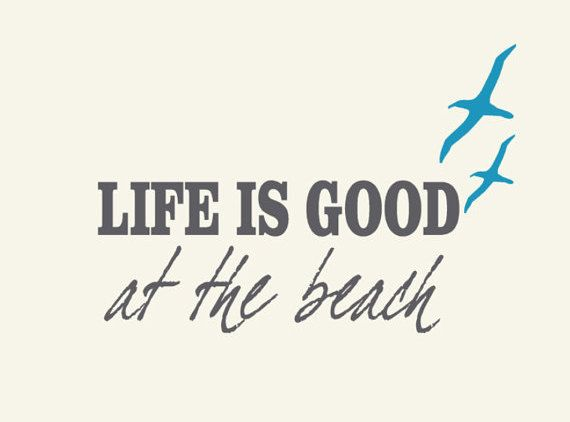 Coastal Beach Decor Life Is Good At The Beach Vinyl Decal - Beach vinyl decals