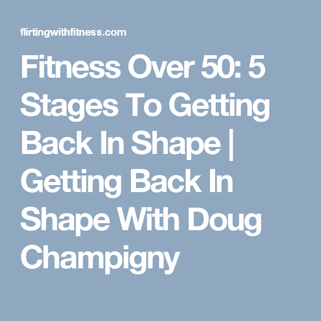 Exercises for over 50 and out of shape