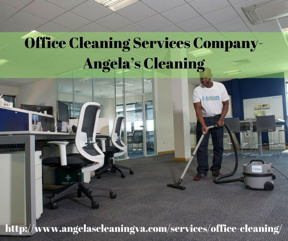 Angela S Cleaning Is An Office Cleaning Services Company In Woodbridge Which Provides Cle Cleaning Services Company Building Cleaning Services Cleaning Service