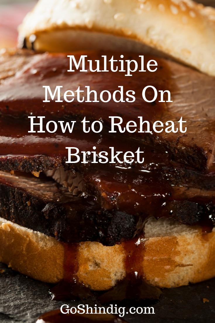 Multiple Methods How To Reheat Brisket Brisket Reheating Brisket Smoked Brisket
