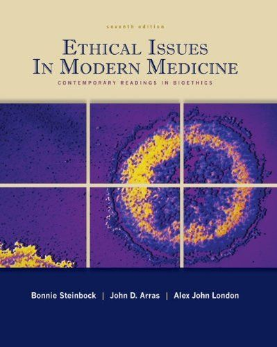 Ethical Issues in Modern Medicine: Contemporary Readings in Bioethics, 7th Edition