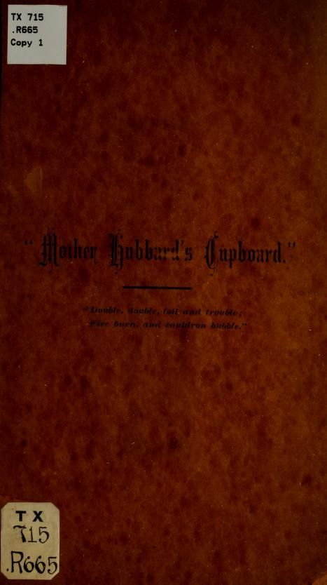 1880 Mother Hubbard S Cupboard Published By The Young Ladies Society First Baptist Church Rochester New York Fro Hubbards Recipe Book Old Recipes