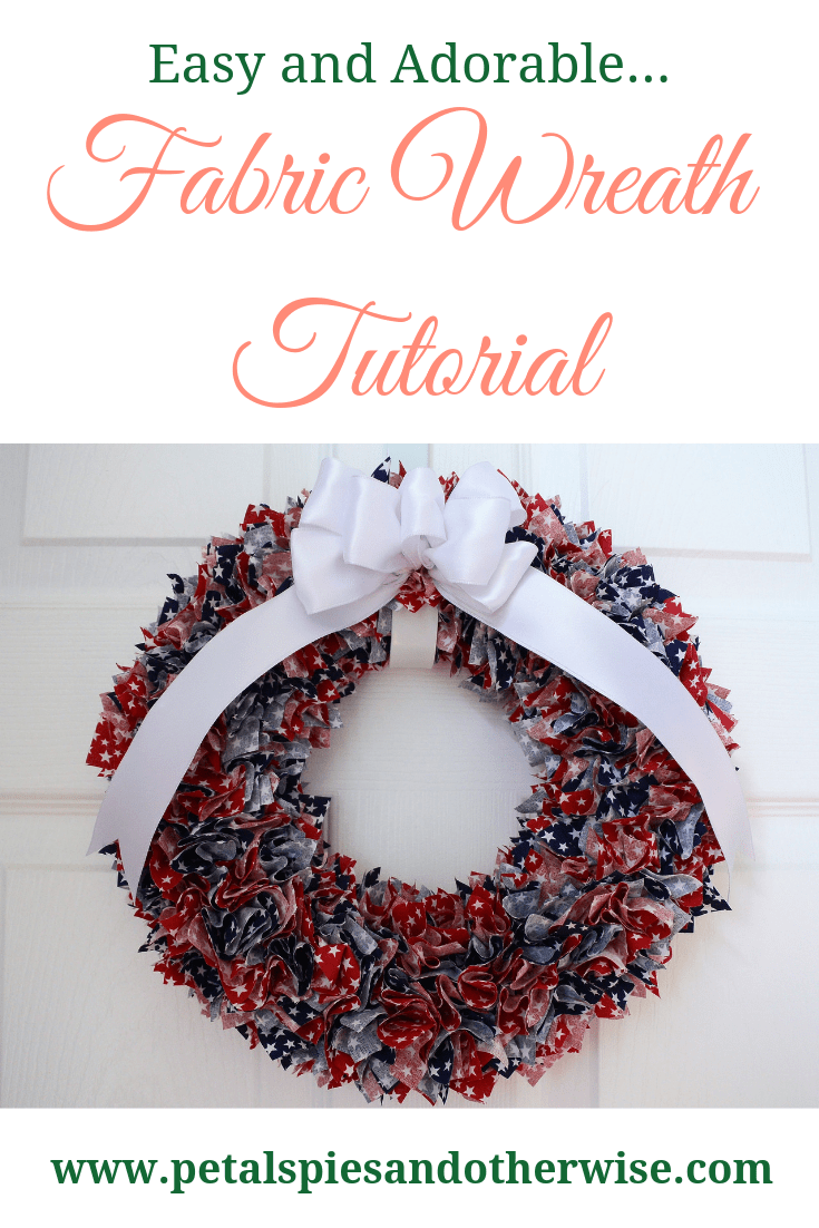 Photo of Easy Patriotic Fabric Wreath Tutorial – Petals, Pies and Otherwise