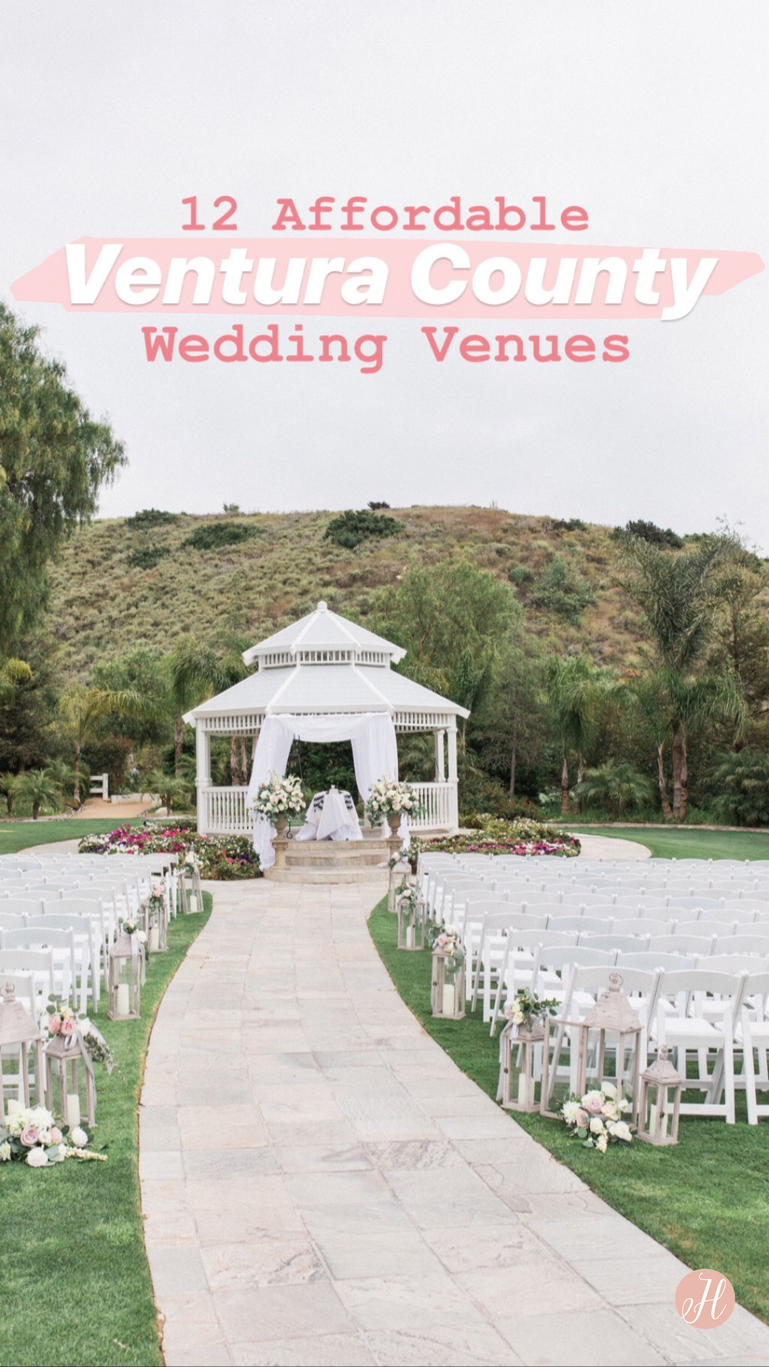 11 Affordable Ventura County Wedding Venues (With images