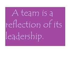 Leadership Quotes Betterleadership Someone Tell This To My Boss Already Clearly She Doesnt Get It Leadership Quotes Work Quotes Team Quotes