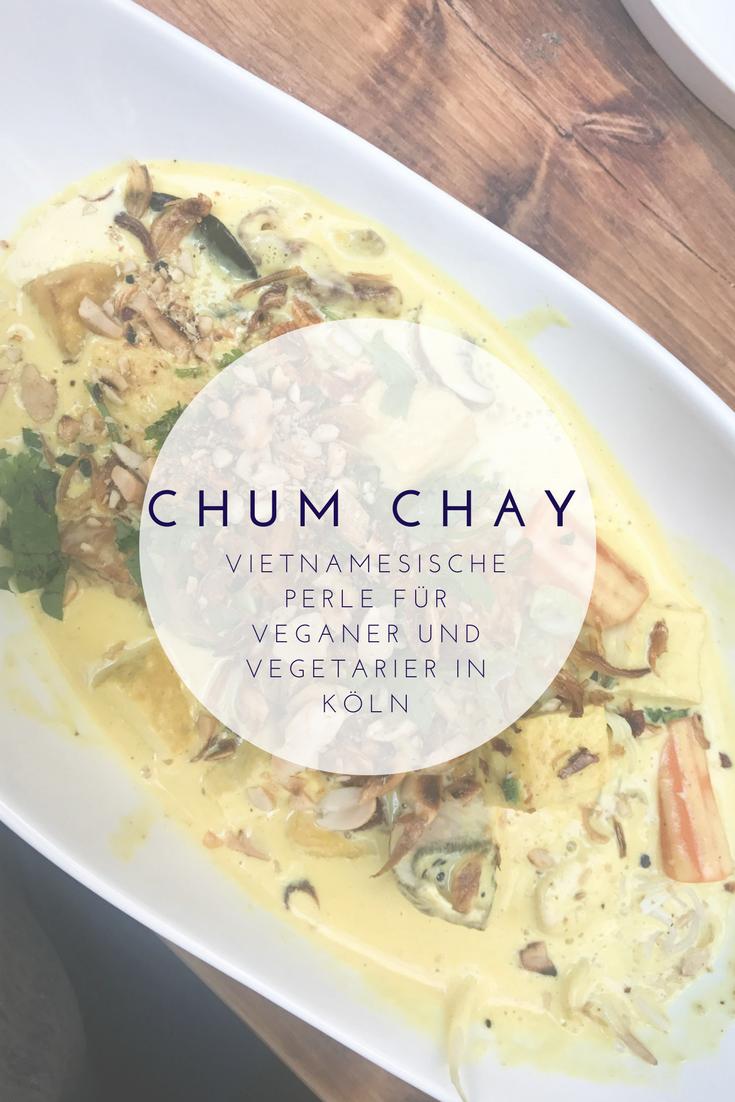 CHUM CHAY - vietnamesische Küche direkt in der Kölner Innenstadt ...