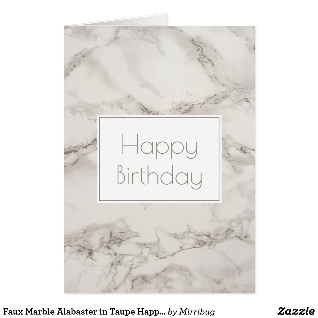 Faux Marble Alabaster In Taupe Happy Birthday Card Zazzle Com