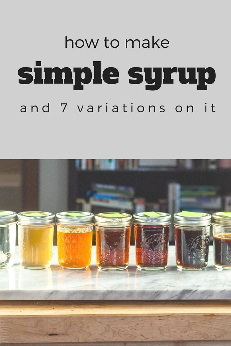 How to Make Simple Syrup (and 7 variations on it) #cocktailbasics | Blossom to Stem