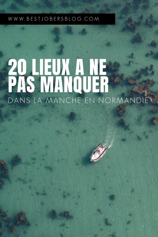 La Manche Nos 20 Coups De Coeur Tourisme En France Plage De Normandie Inspiration Pour Les Voyages