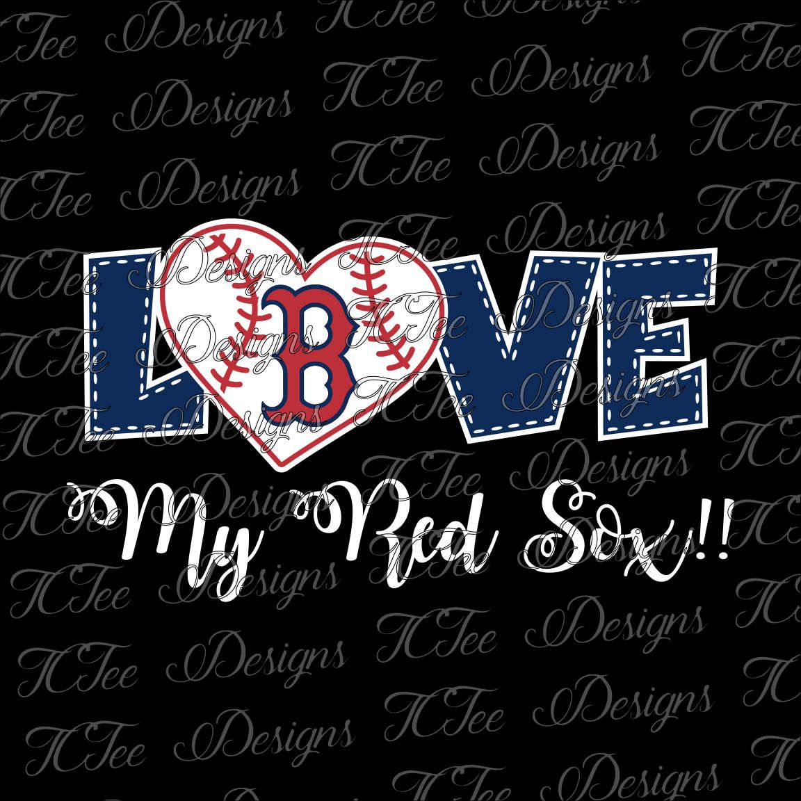 Love My Red Sox - Boston Red Sox Baseball - SVG Design Download ...