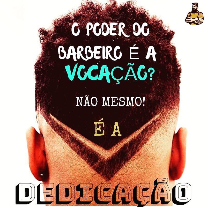 Pin De Motiva Barbeiro Em Barbearia Frases Em 2019