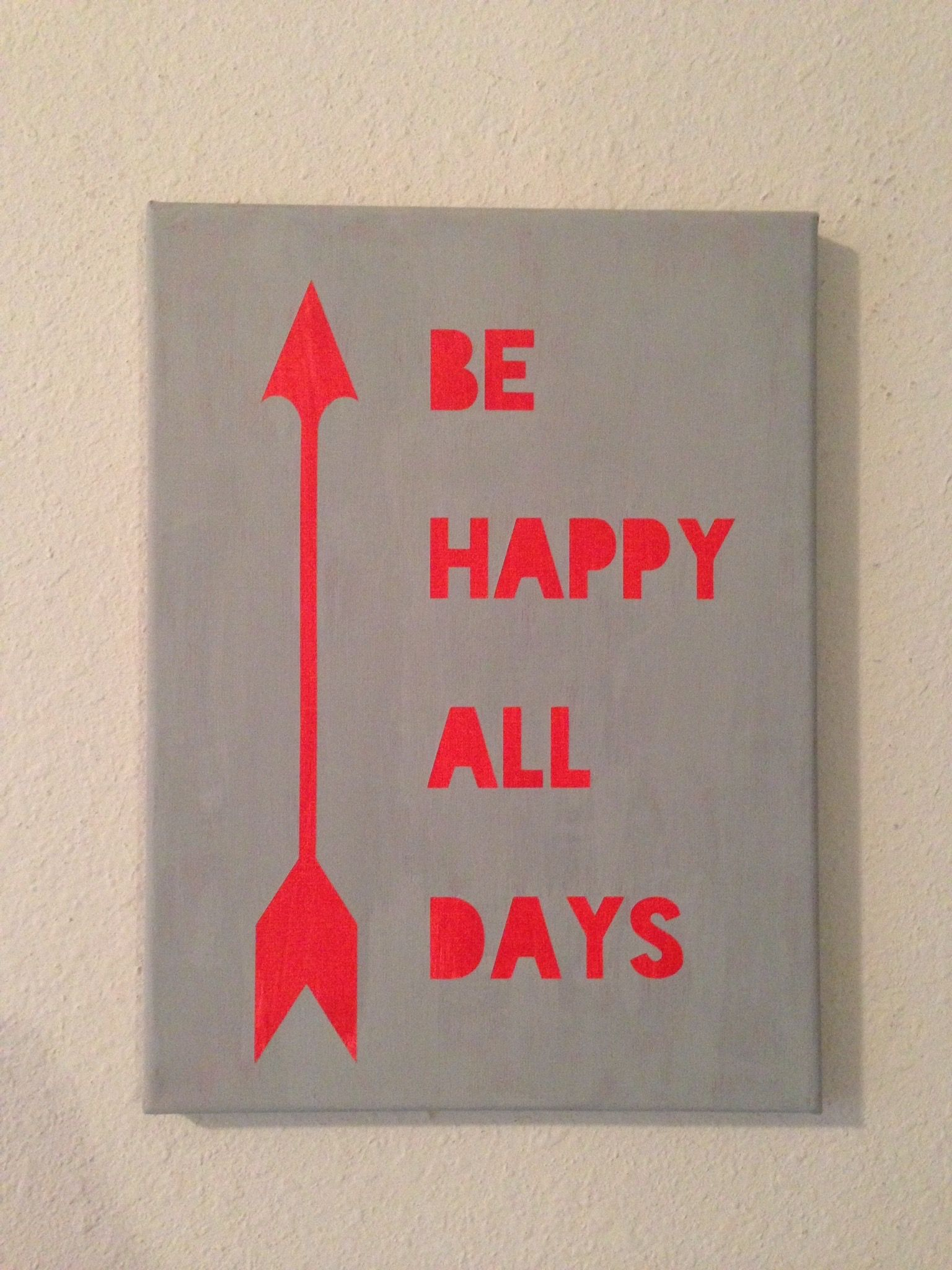 Be happy all days canvas with an arrow accent gray and red