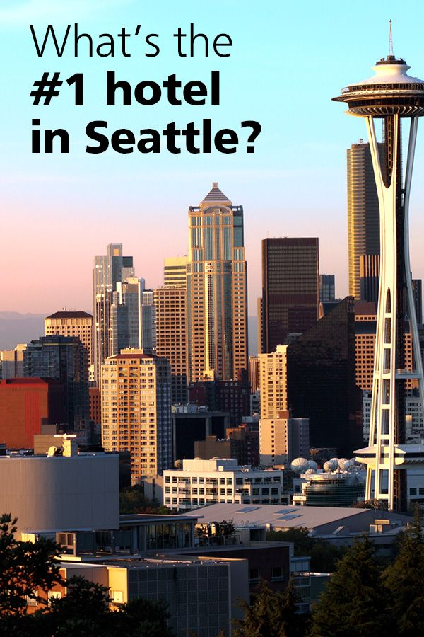 Don T Just Stay Anywhere In Seattle See What Travelers Say Tripadvisor Searches 200 Sites To Find You The Best Hotel Prices