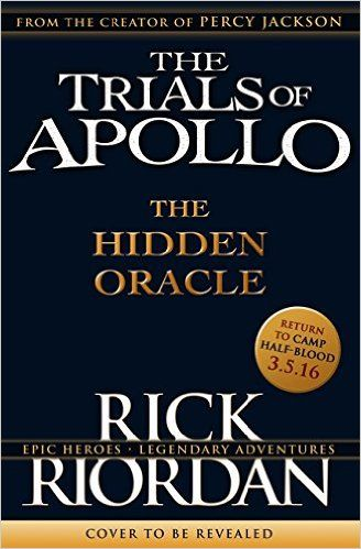 The Hidden Oracle The Trials Of Apollo 1 By Rick Riordan Mb