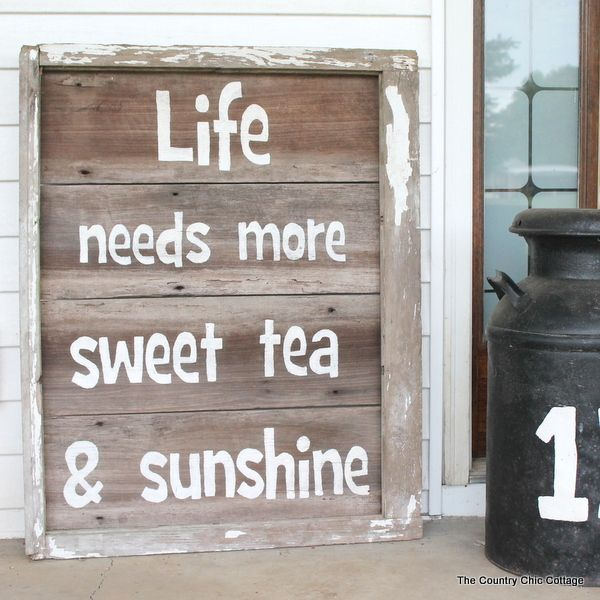 Bring a little southern into your home with this rustic sweet tea sign. Step by step directions for creating your own sign with a southern saying!