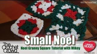 Small Noel Granny Square Crochet Tutorial with Mikey from @The