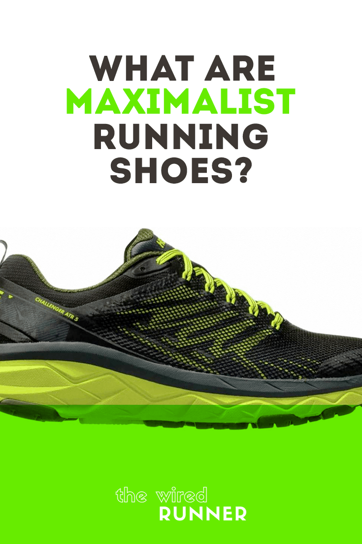 What Are Maximalist Running Shoes? in