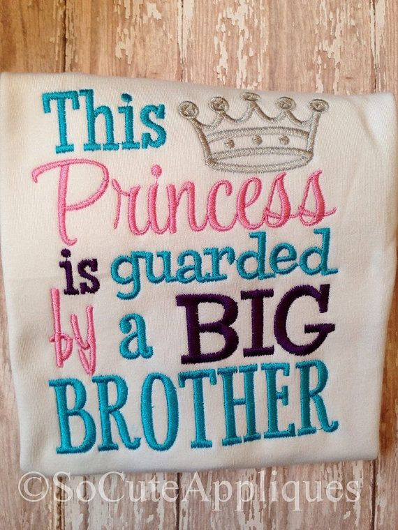 Embroidery Design 5x7 Princess Guarded By A Big Brother 5x7 Etsy New Baby Products Big Brother Little Sister Little Sister Pictures