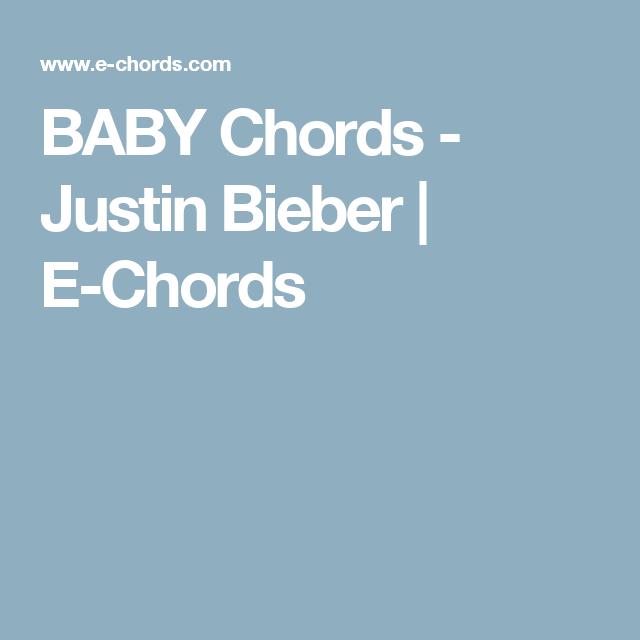 BABY Chords - Justin Bieber | E-Chords | Heathfield Music Club ...
