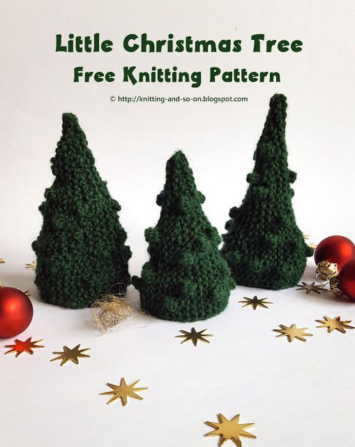 Little Christmas Tree - free knitting pattern by Knitting and so on ...