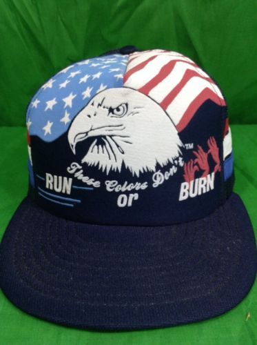 Vintage Snapback These Colors Don t Run Or Burn Hat American Flag Eagle  Trucker 8dfb0a1b708