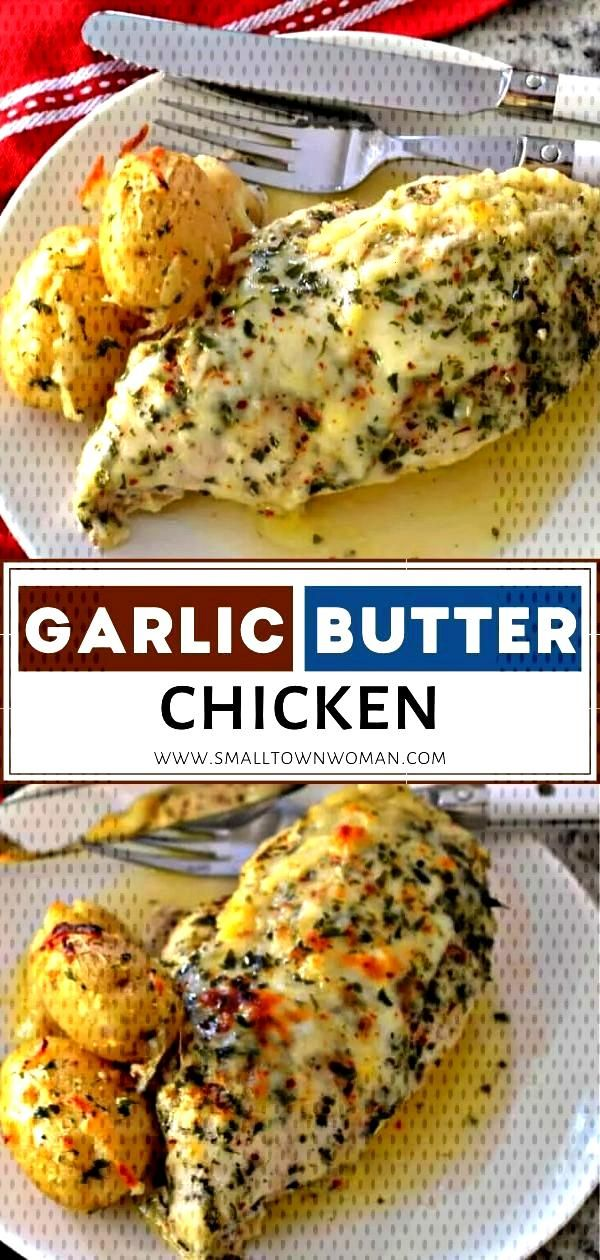 Garlic Butter Chicken This easy Garlic Butter Chicken is a family-friendly easy recipe that combine