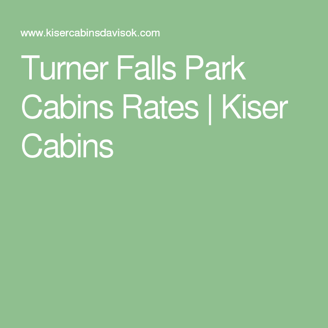 These Are Our Rates For Turner Falls Park Cabins In Davis, OK Near The Arbuckle  Mountains