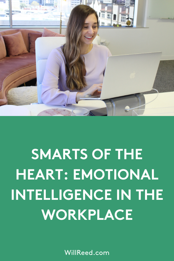 Smarts of the Heart Emotional Intelligence in the