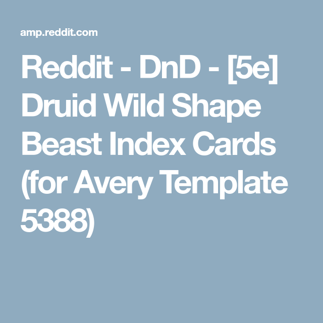 Reddit Dnd 5e Druid Wild Shape Beast Index Cards For Avery