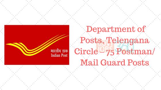 Department of Posts, Telengana Circle – 75 Postman/ Mail Guard Posts