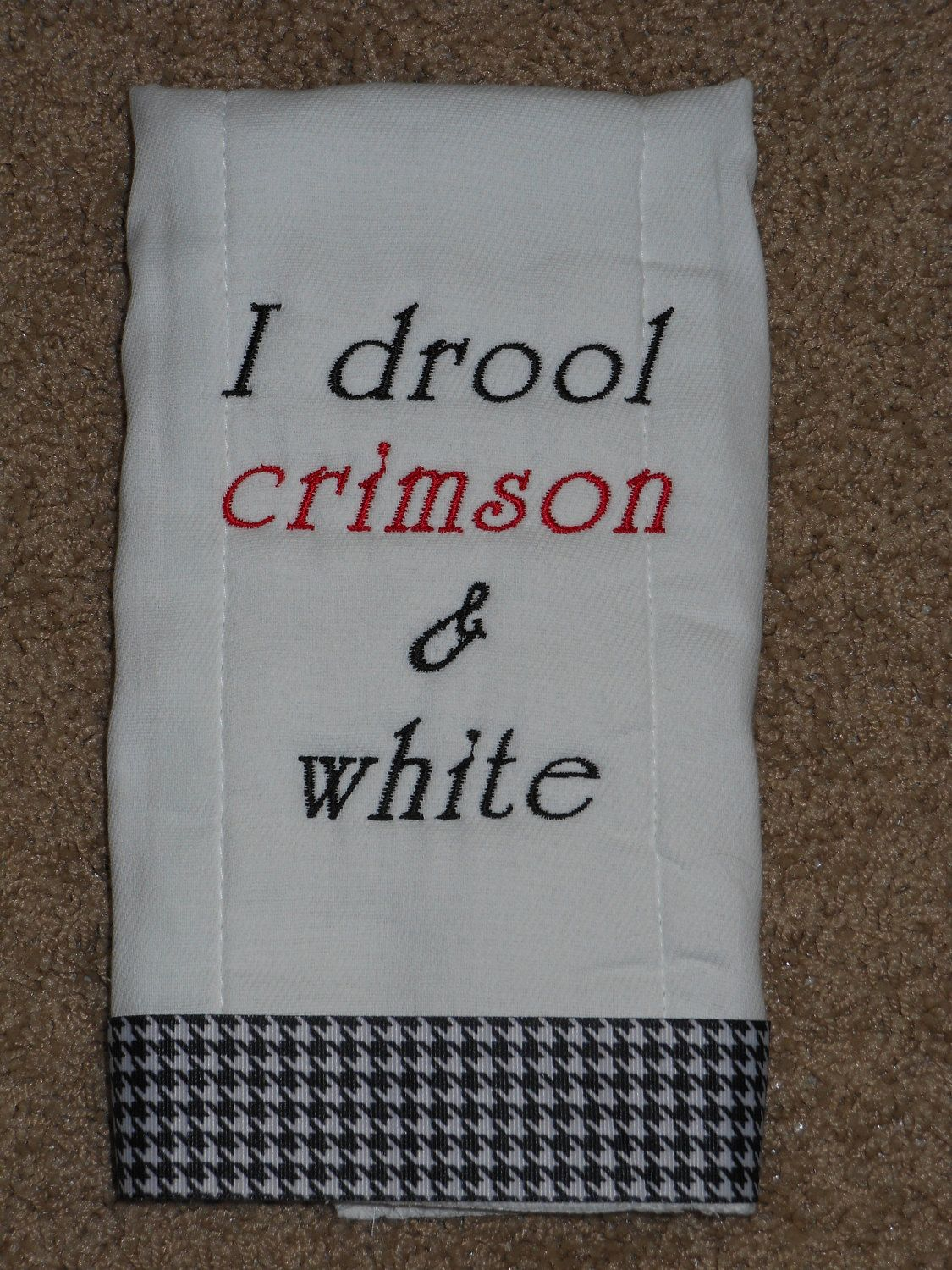 Embroidered/Monogrammed Alabama I drool by punkydoodledesigns1, $8.00
